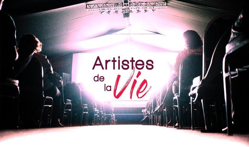 Projetez maintenant Artistes de la Vie partout !